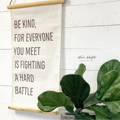 Be Kind-Wise Words