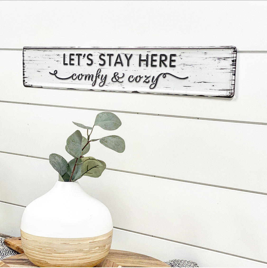 Let's Stay Here Tin Sign