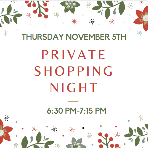 SOLD OUT - 6:30-7:15 Private Shopping Night Ticket