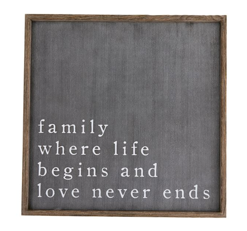 Family.  Where Life Begins Sign