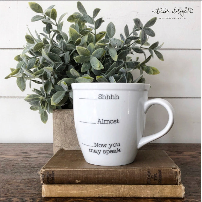 You May Speak Mug - Interior Delights Parker