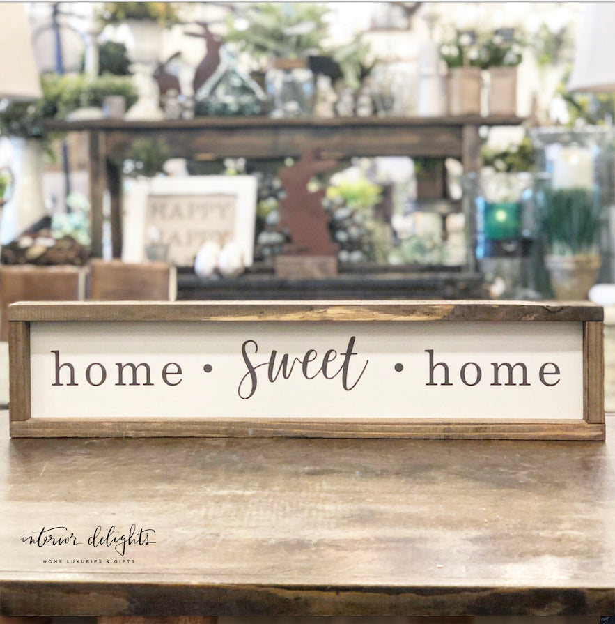 Home Sweet Home Sign - Interior Delights Parker