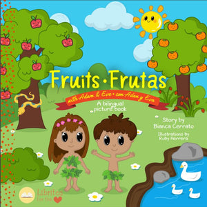 Fruits with Adam and Eve/ Frutas con Adan y Eva