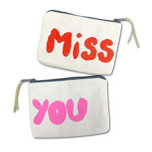 Canvas Pouch - 'Miss You'