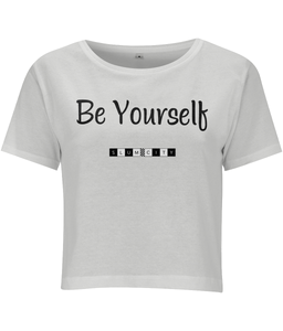 Be Yourself - women's crop top