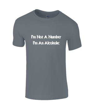 I'm Not A Number I'm An Alcoholic