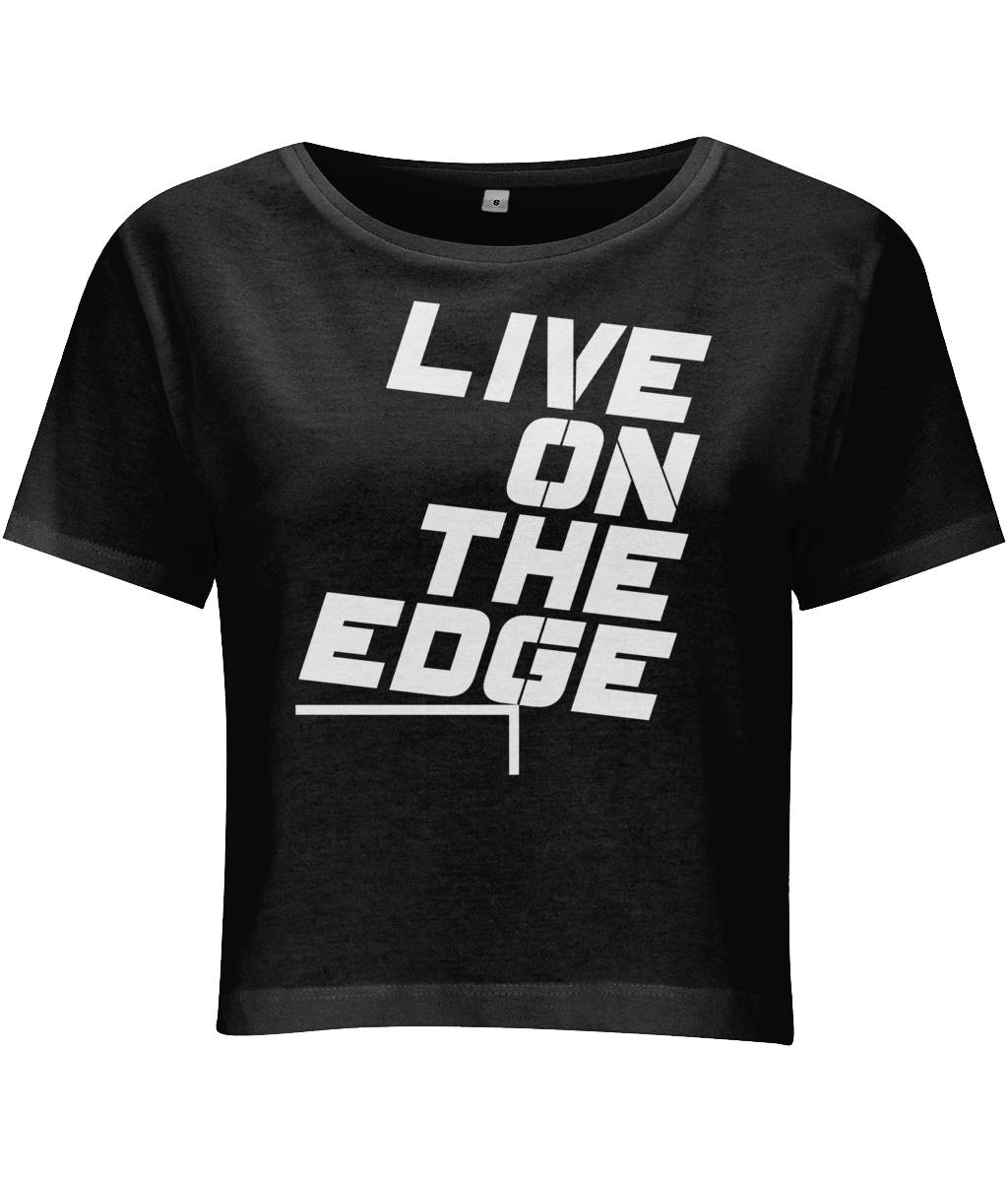 Live On The Edge - women's crop top