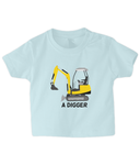 Digger - infant's t-shirt