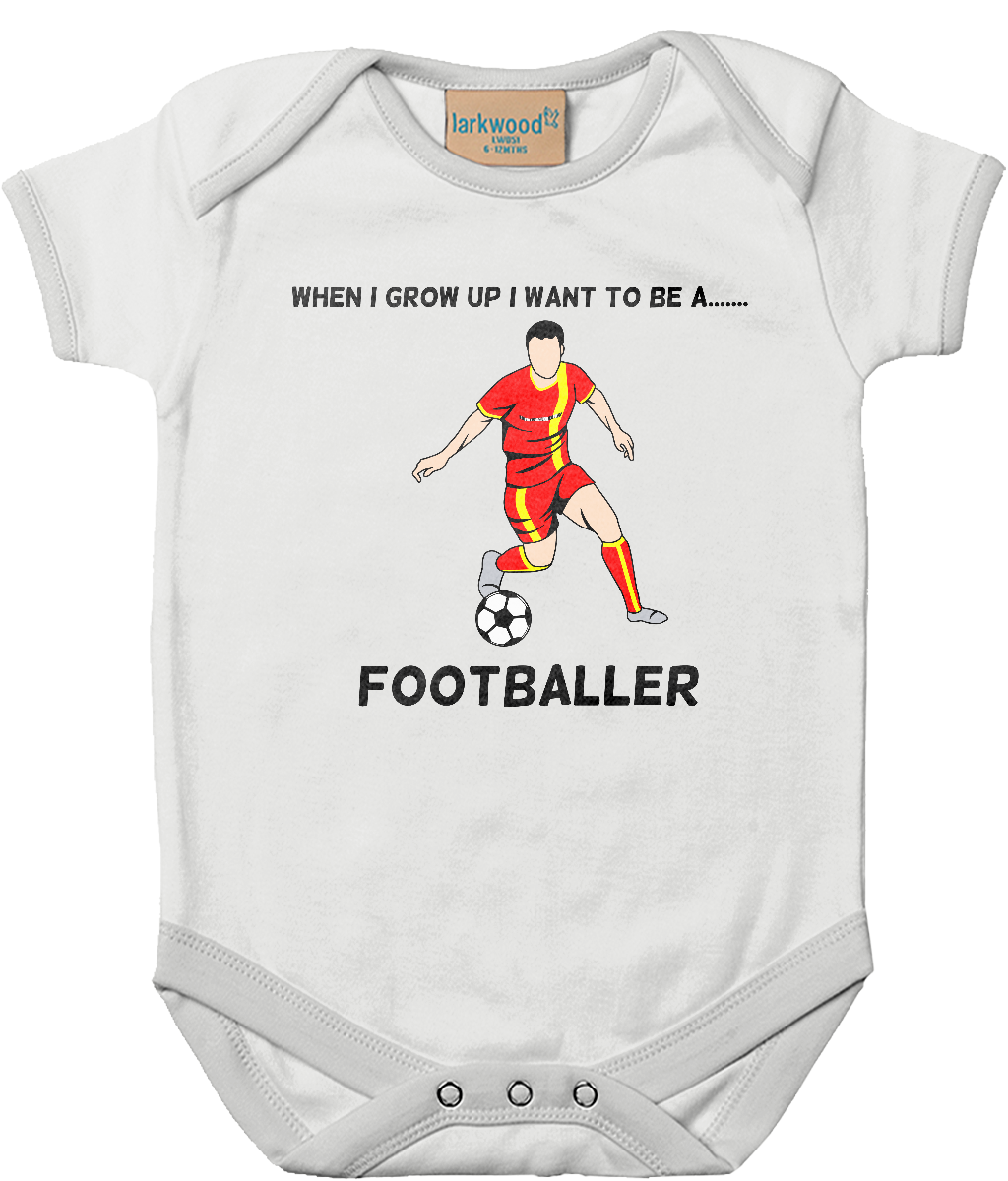 When I Grow Up I Want To Be A Footballer - baby bodysuit