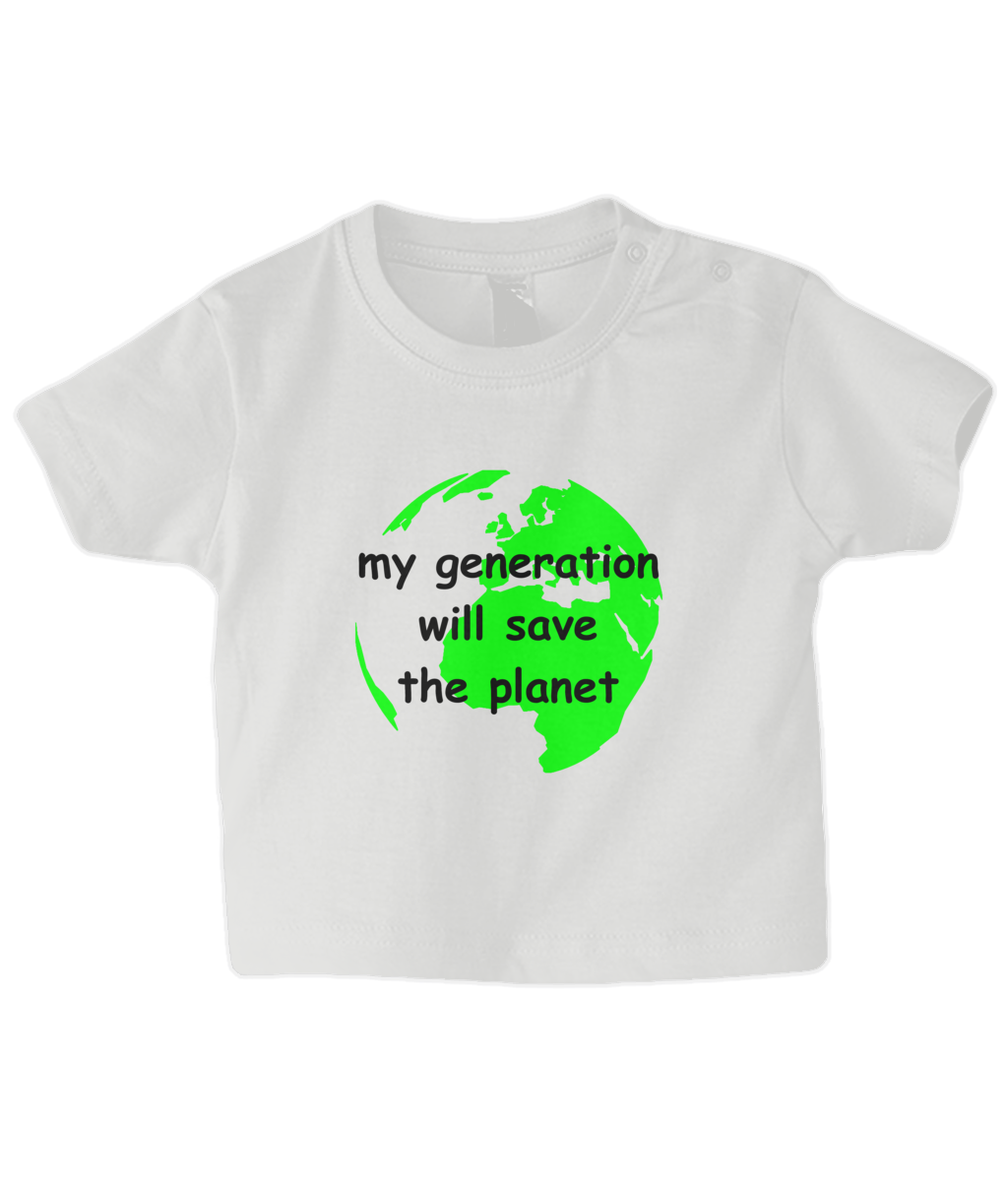 my generation will save the planet - infant's t-shirt