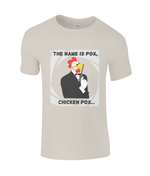 The Name Is Pox, Chicken Pox - men's t-shirt