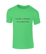 I'm Not A Number I'm A Blind Man - men's t-shirt