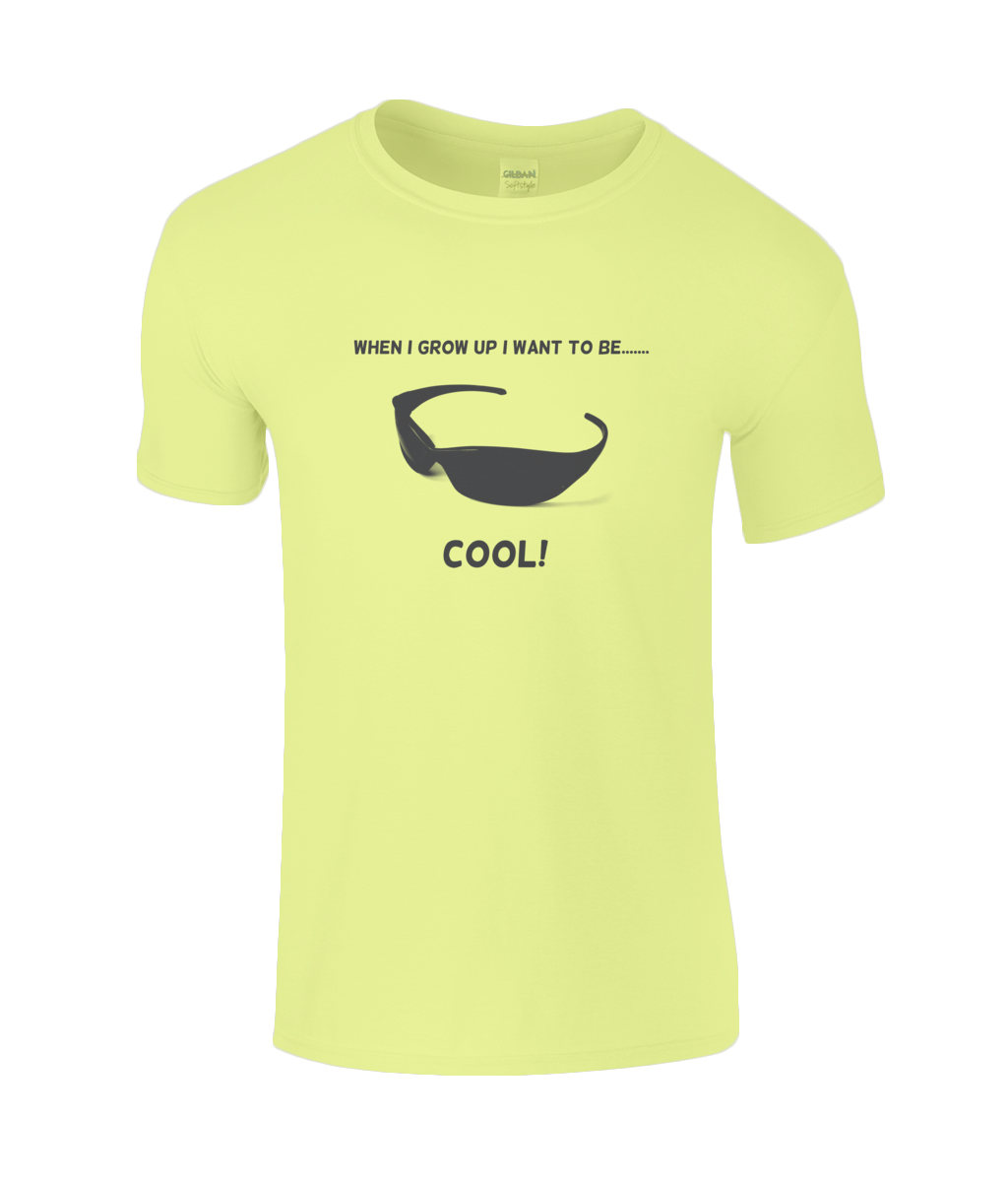 When I Grow Up I Want To Be Cool! - youth's t-shirt