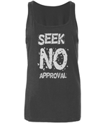 Seek No Approval - women's tank top