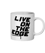 Live On The Edge - mug