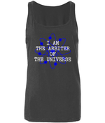 I Am The Arbiter Of The Universe - women's tank top