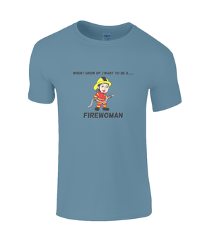 When I Grow Up I Want To Be A Firewoman