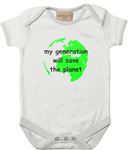 my generation will save the planet - baby bodysuit