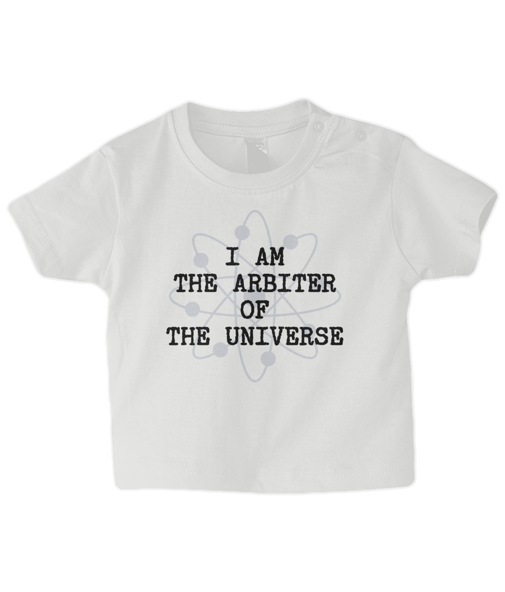I Am The Arbiter Of The Universe