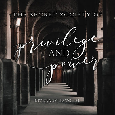 The Secret Society of Privilege and Power Literary Satchel - Spring 2020 Theme