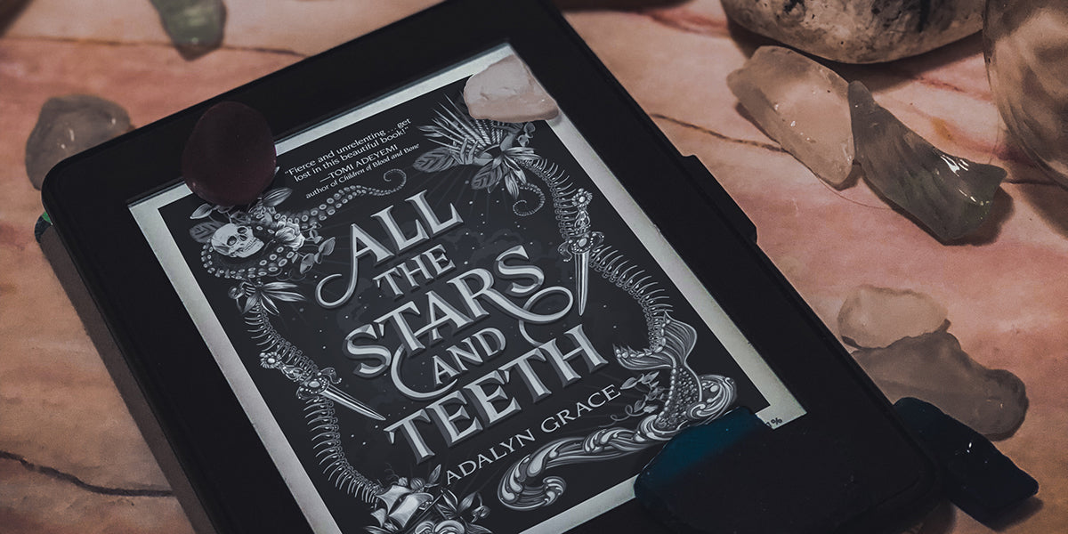 All the Stars and Teeth Book Review by Adalyn Grace
