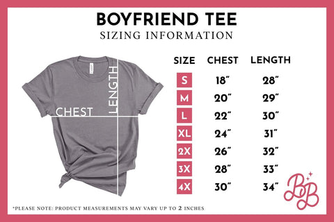 Surprise, Bitches - Boyfriend Tees