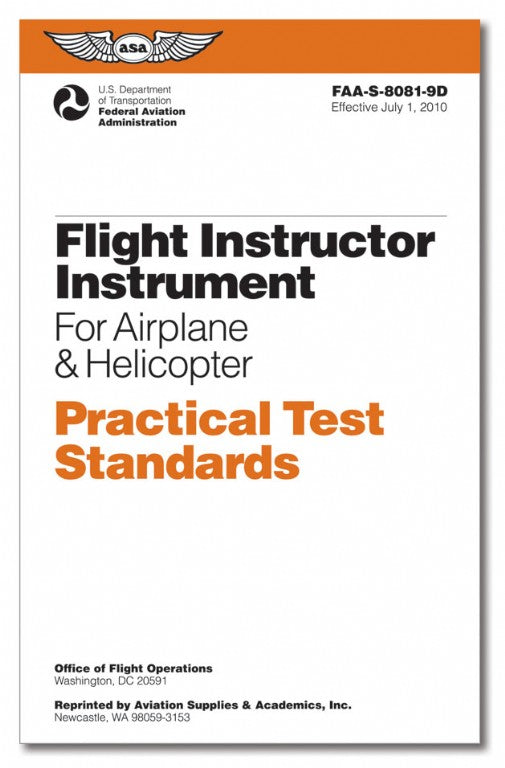 Flight Instructor Instrument PTS (FAA-S-8081-9D, ASA, 2010)