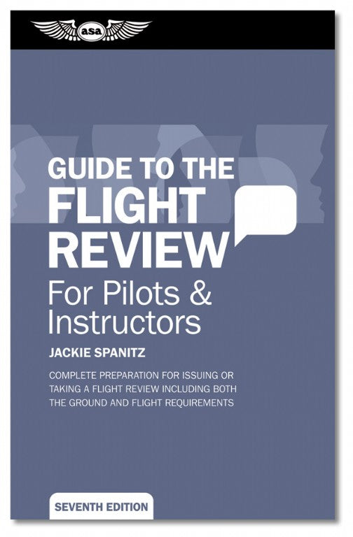 Guide to the Flight Review (ASA, 7th Edition)