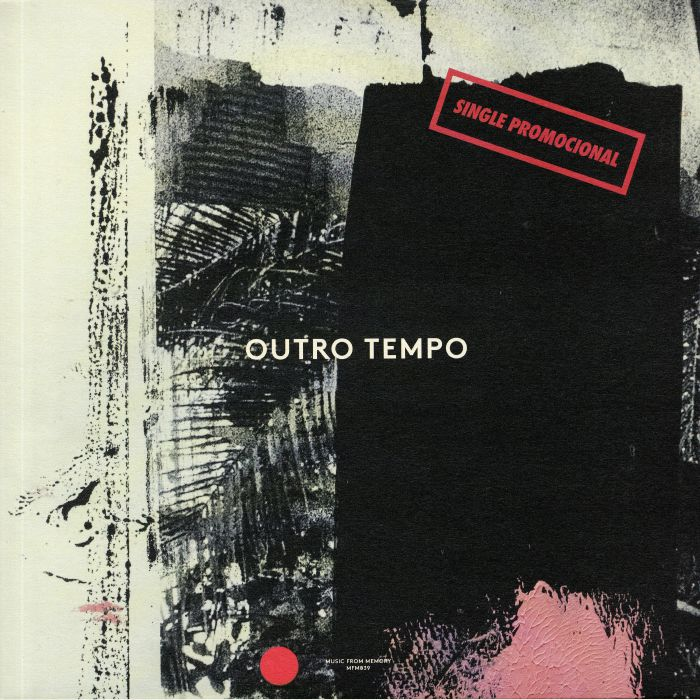 Outro Tempo: Single Promocional - Electronic & Contemporary Music From Brazil 1984-1996