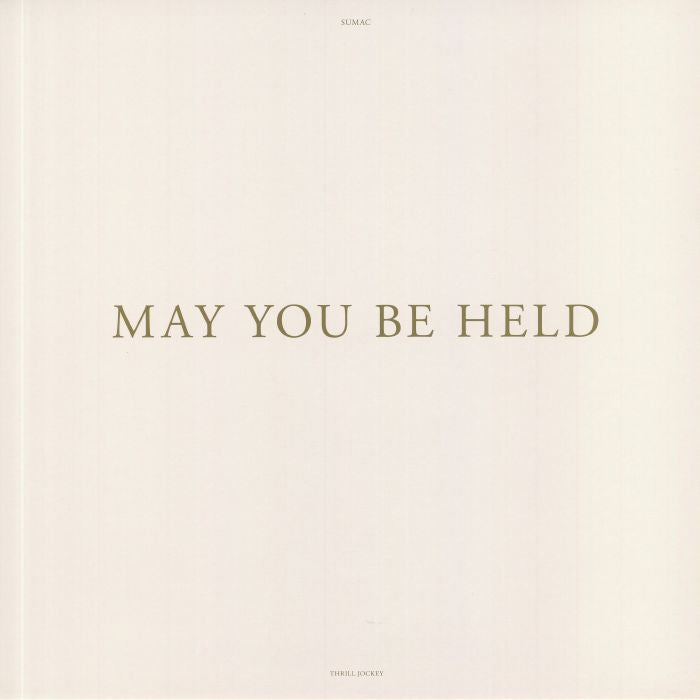 May You Be Held
