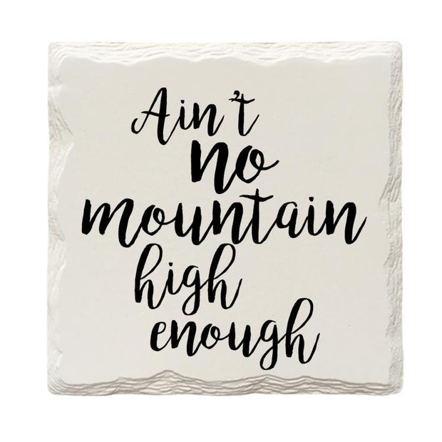 Ain't No Mountain High Enough Drink Coaster Set