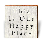 This Is Our Happy Place-Mill Wood Art