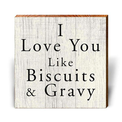 Biscuits & Gravy-Mill Wood Art