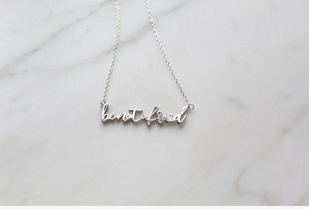 Be not afraid Necklace (Sterling Silver)