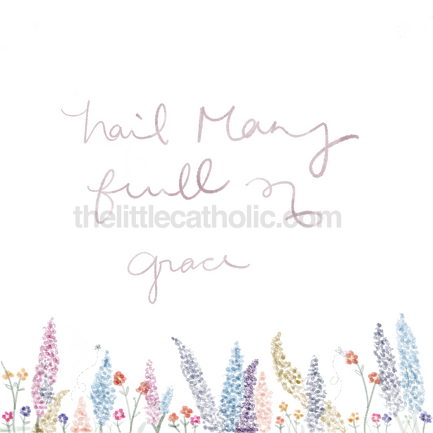 Hail Mary Full of Grace *Digital Download*