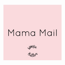 Load image into Gallery viewer, Mama Mail Box March