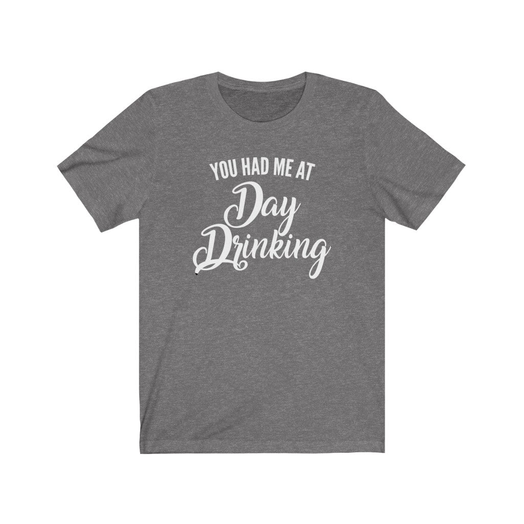 You Had Me At Day Drinking
