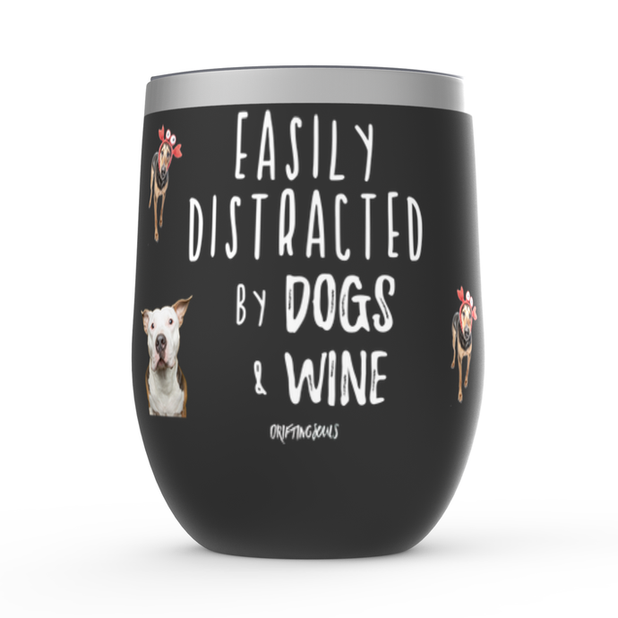 Distracted By Dogs And Wine