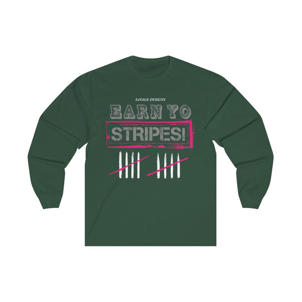 Savage Designs EARN YO STRIPES Grey/Hot Pink/White Long Sleeve- 2 Colors
