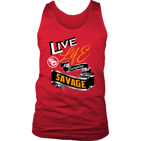 Live Life Everyday Savage White/Black/Gold/Silver Tank Top- 6 Colors