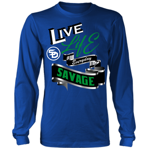 Live Life Everyday Savage White/Black/Green/Silver- 9 Colors