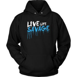 Live Life Savage Paint Drip White/Turquoise Hoodie- 10 Colors
