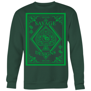 Savage Designs Ace of Spade Green Sweatshirt- 7 Colors