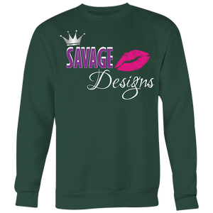 Savage Designs Lil Queen Sweatshirt- 6 Colors