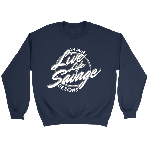 Savage Designs Live Life Savage Calligraphy White/Grey Sweatshirt- 8 Colors