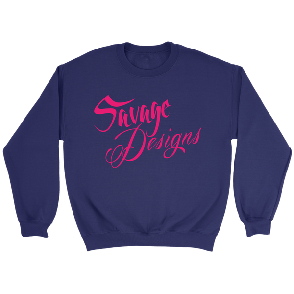 Savage Designs Cursive Script Hot Pink Sweatshirt- 6 Colors
