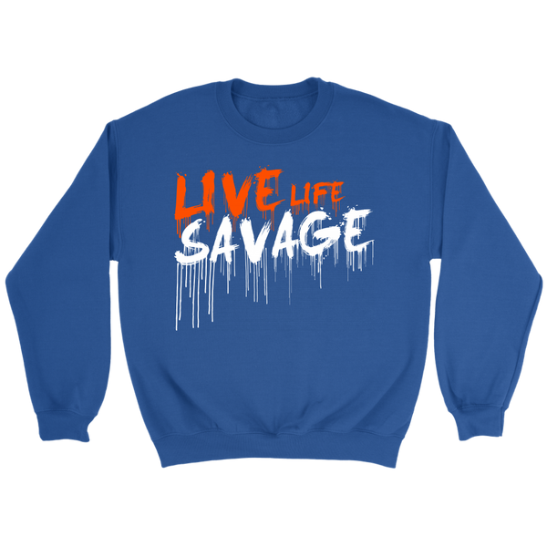 Live Life Savage Paint Drip Orange/White Sweatshirt- 7 Colors