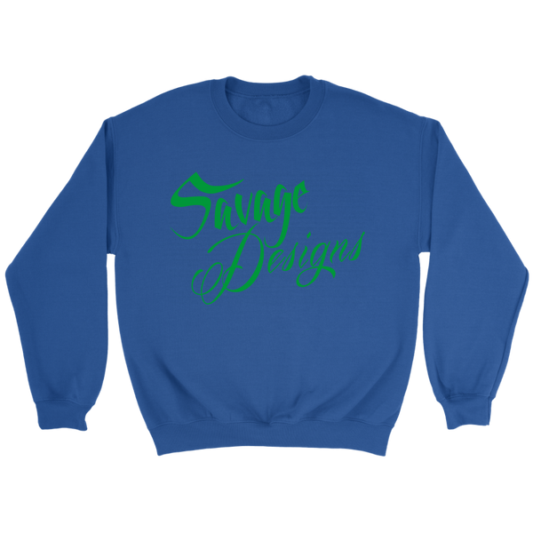Savage Designs Cursive Script Green Sweatshirt- 8 Colors