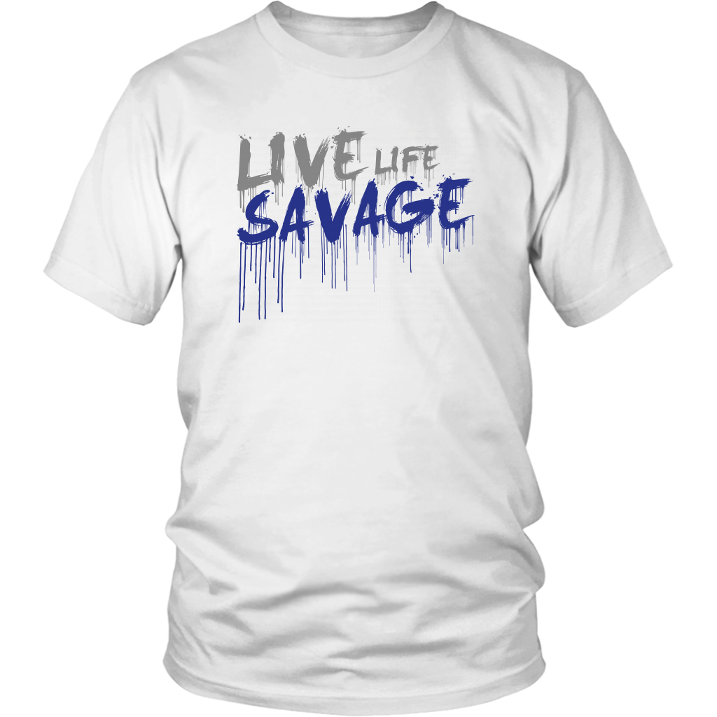 Live Life Savage Paint Drip Grey/Royal Blue- 5 Colors