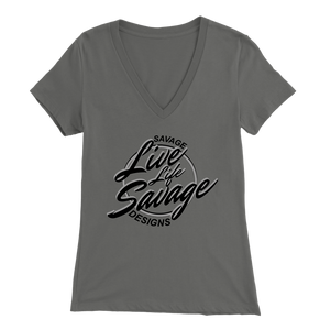 Savage Designs Live Life Savage Calligraphy Black/Grey V-Neck- 12 Colors